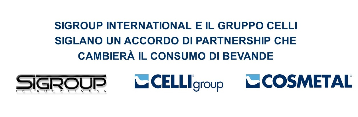 SIGROUP INTERNATIONAL E IL GRUPPO CELLI SIGLANO UN ACCORDO DI PARTNERSHIP